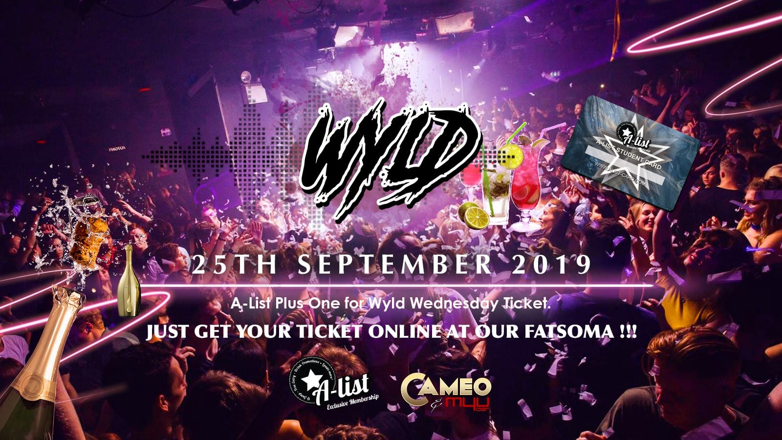 Cameo Wyld Wednesday Plus One Guest: Wed 25th September: A-List Ticket